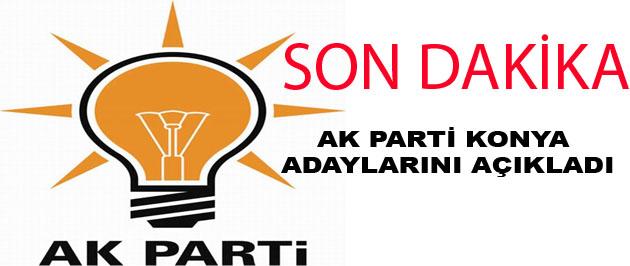 Ak Parti Konya Adaylarını Açıkladı