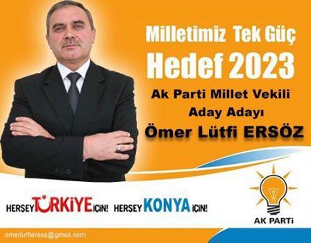 Ömer Lütfi Ersöz Konya'dan Milletvekili Aday Adayı