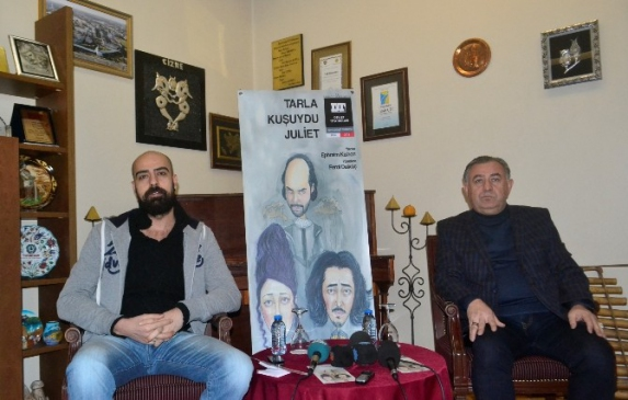 'Tarla Kuşuydu Juliet' Konya'da Seyirciyle Buluşuyor