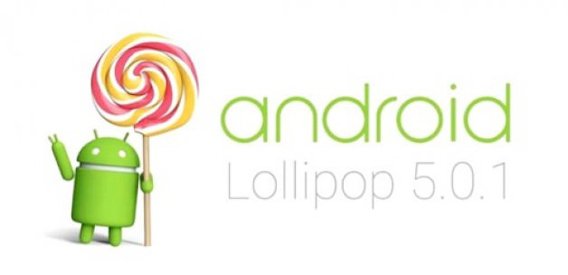 Android 5.0.1 artık indirebliirsiniz