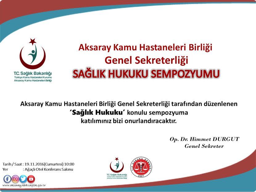 Aksaray'da Sağlık hukuku sempozyumu düzenlenecek…