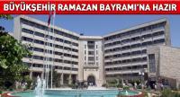Büyükşehir Ramazan Bayramına Hazır