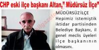 """Eski CHP İlçe Başkanın'da Anlamlı tepki,""""Müdürsüz İlçe Eskil"""""""