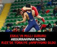 """Eskil'in Gururu, """"Abdurrahman Altan Türkiye Şampiyonu oldu!"""""""
