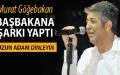 Murat Göğebakandan Erdoğana şarkı Bir Uzun Adam